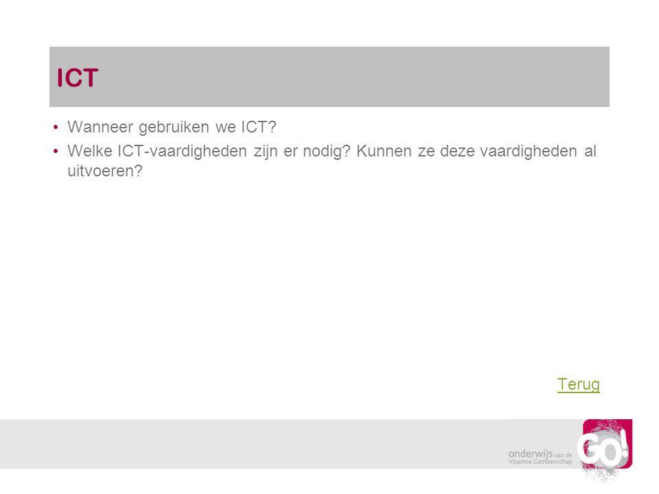ICT Wanneer gebruiken we ICT