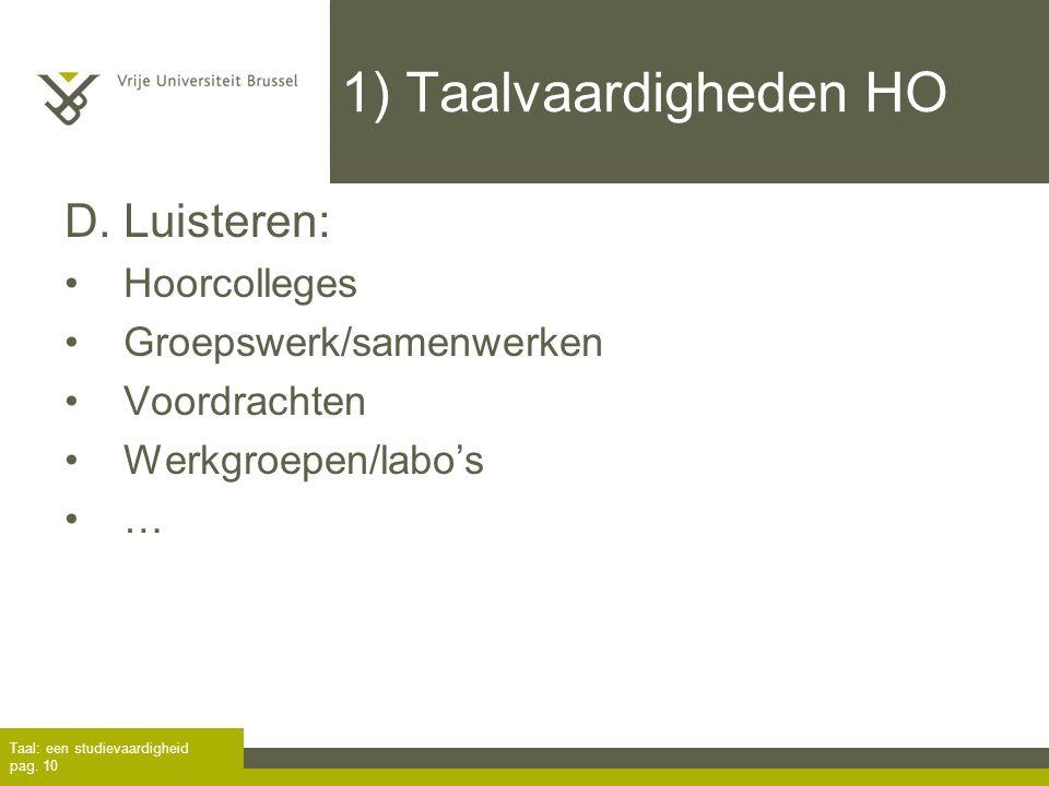 1) Taalvaardigheden HO D. Luisteren: Hoorcolleges