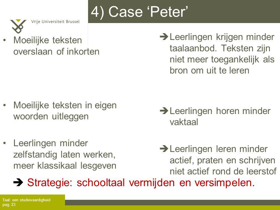 4) Case 'Peter'  Strategie: schooltaal vermijden en versimpelen.
