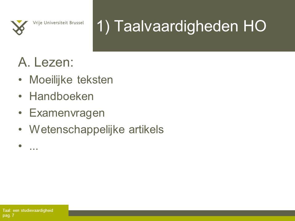 1) Taalvaardigheden HO A. Lezen: Moeilijke teksten Handboeken