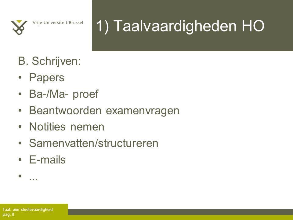 1) Taalvaardigheden HO B. Schrijven: Papers Ba-/Ma- proef