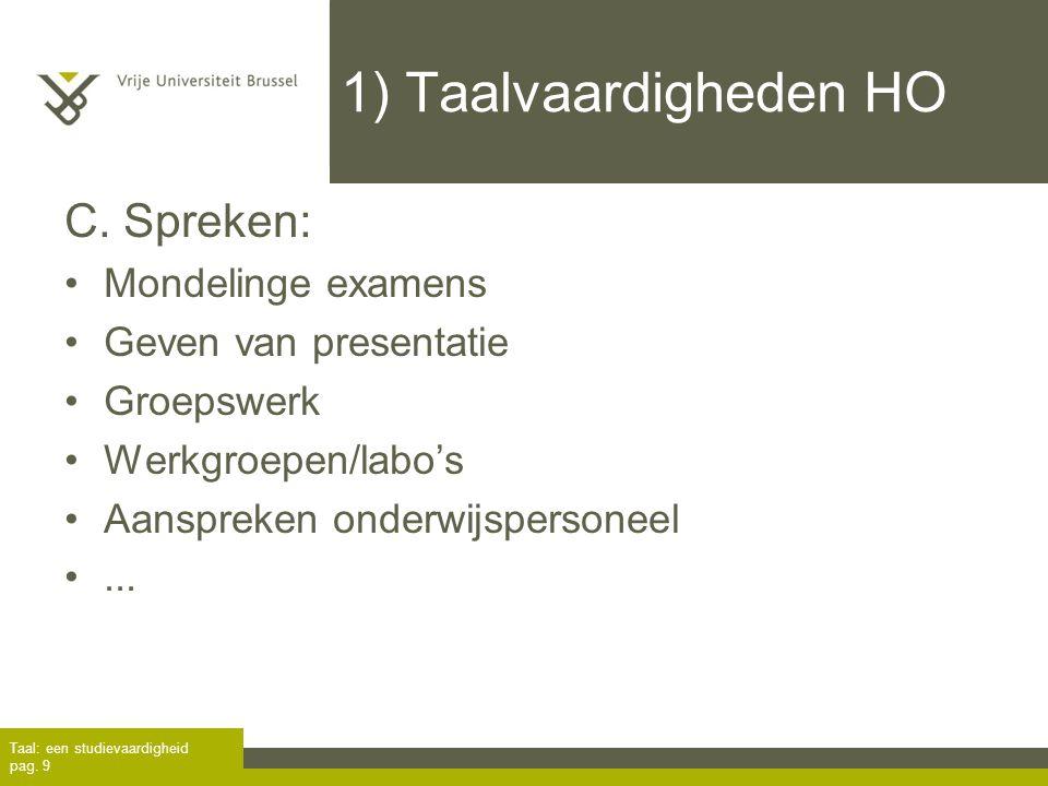 1) Taalvaardigheden HO C. Spreken: Mondelinge examens