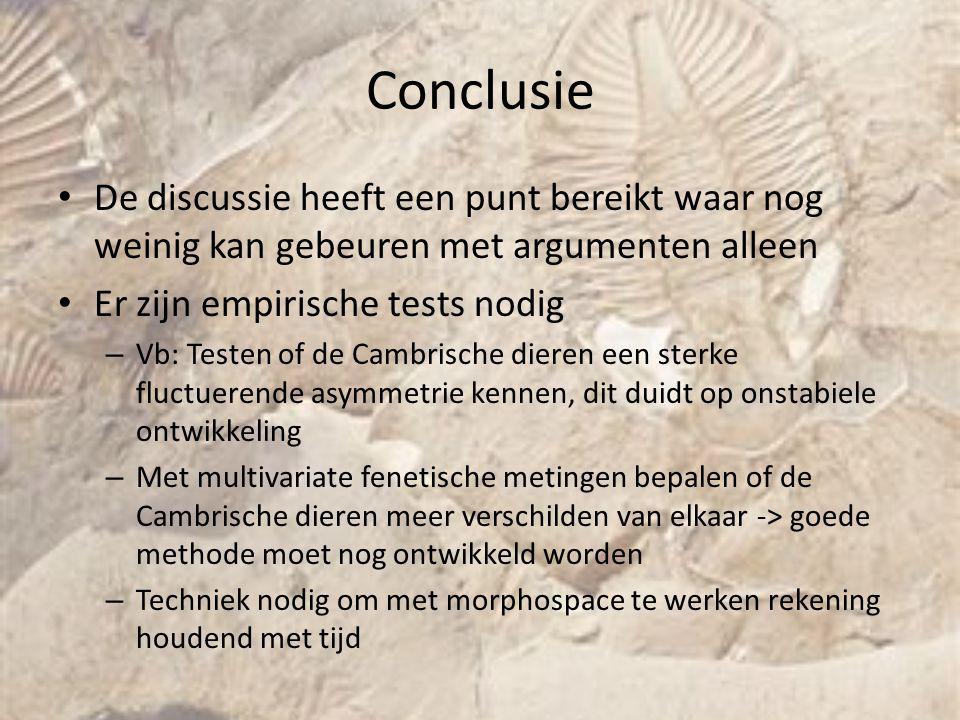 Conclusie De discussie heeft een punt bereikt waar nog weinig kan gebeuren met argumenten alleen. Er zijn empirische tests nodig.