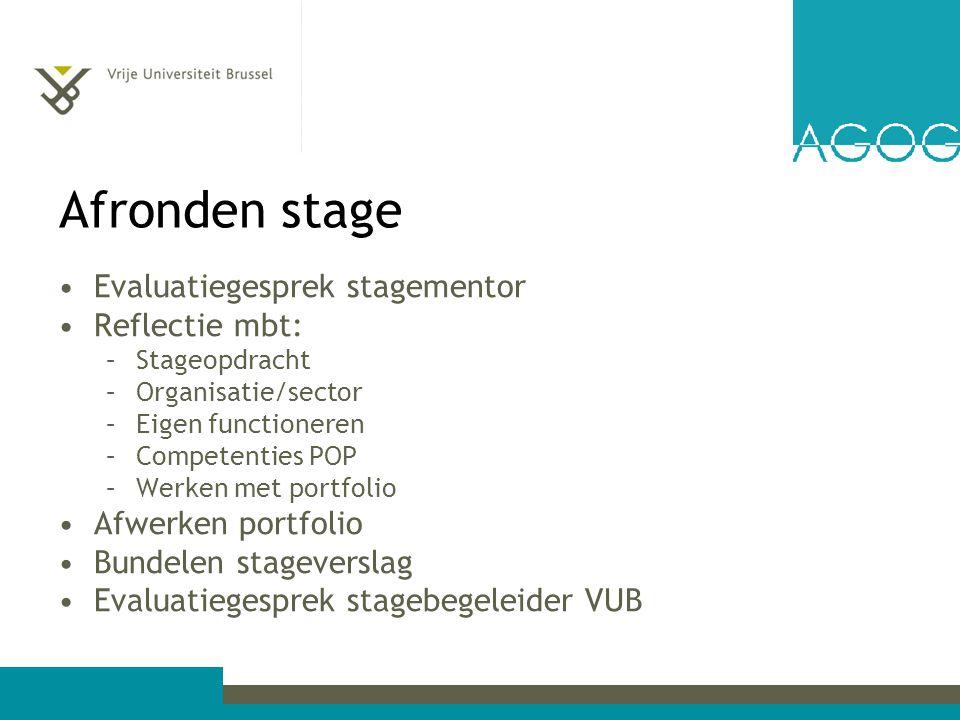 Afronden stage Evaluatiegesprek stagementor Reflectie mbt: