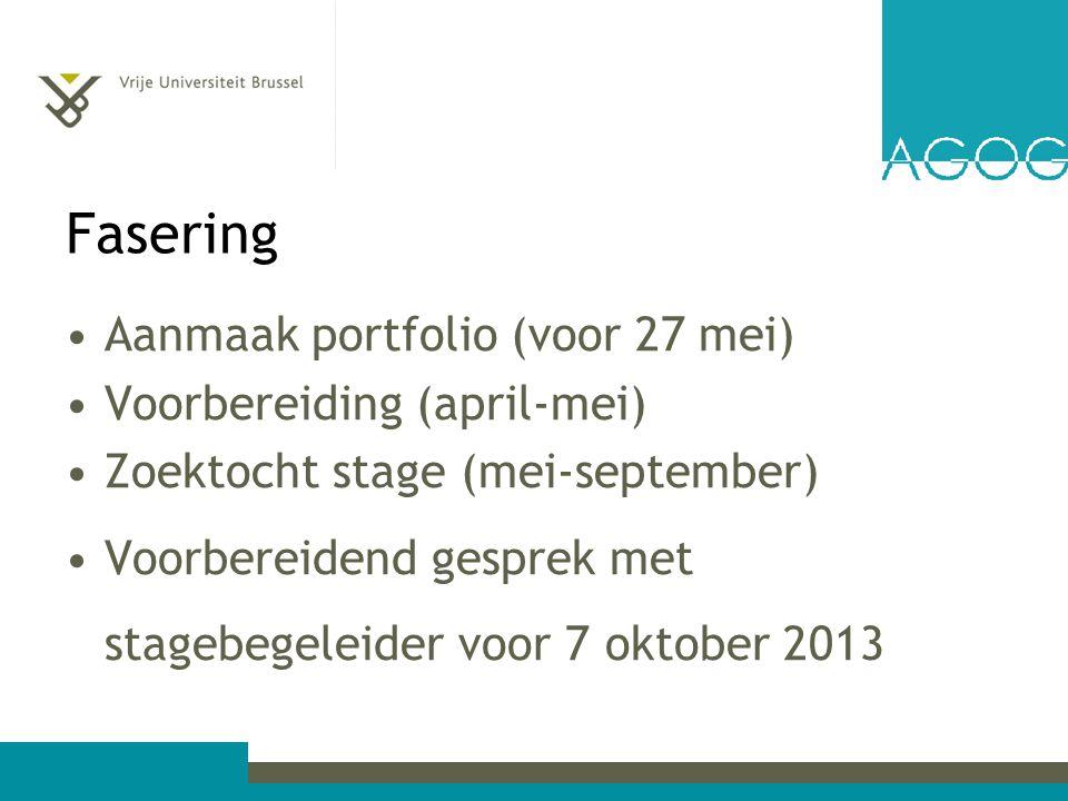 Fasering Aanmaak portfolio (voor 27 mei) Voorbereiding (april-mei)