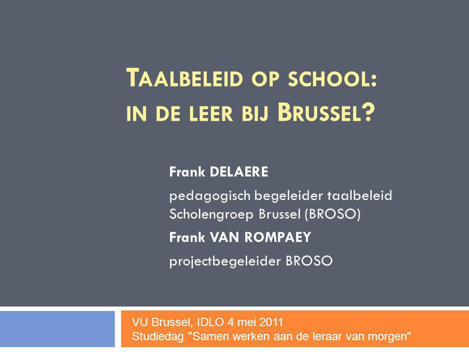 Taalbeleid op school: in de leer bij Brussel