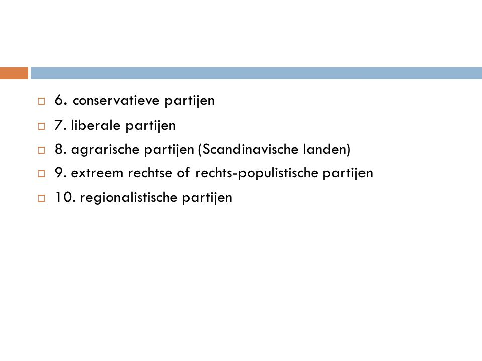 6. conservatieve partijen