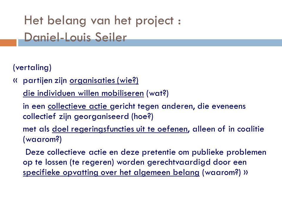 Het belang van het project : Daniel-Louis Seiler