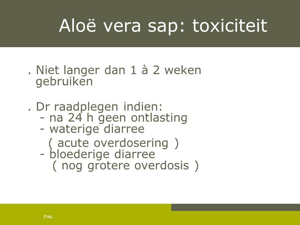 Aloë vera sap: toxiciteit
