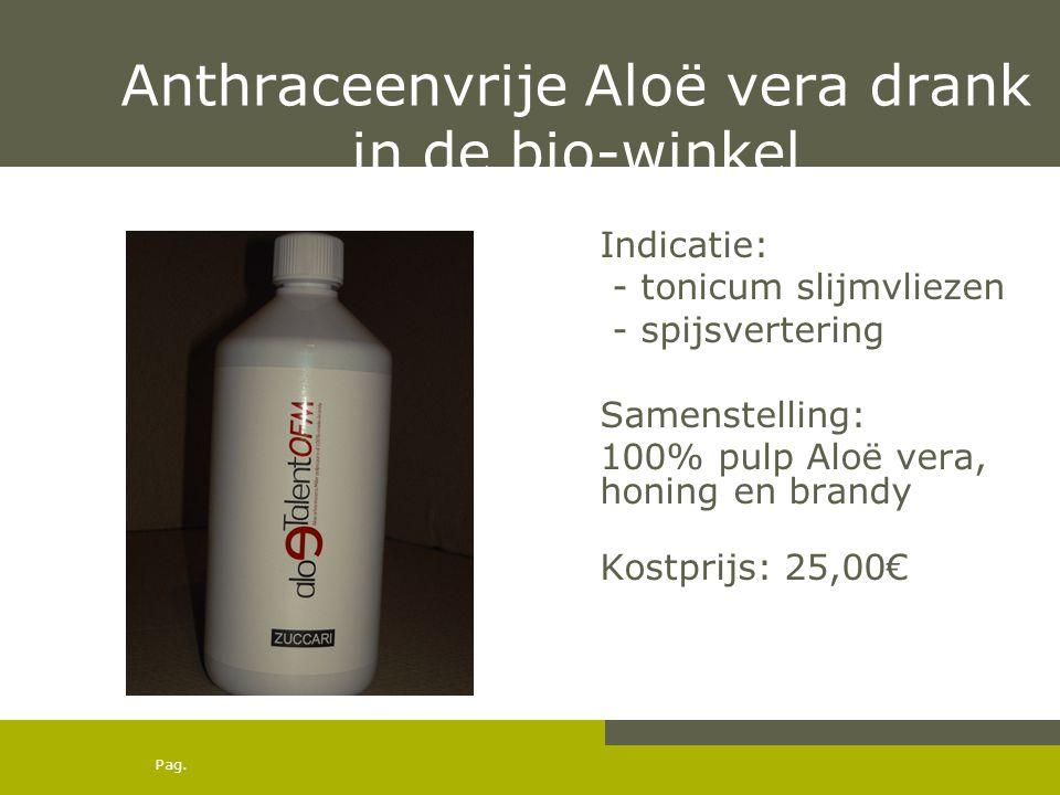 Anthraceenvrije Aloë vera drank in de bio-winkel