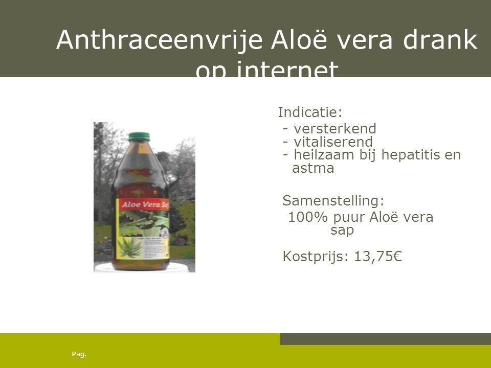 Anthraceenvrije Aloë vera drank op internet