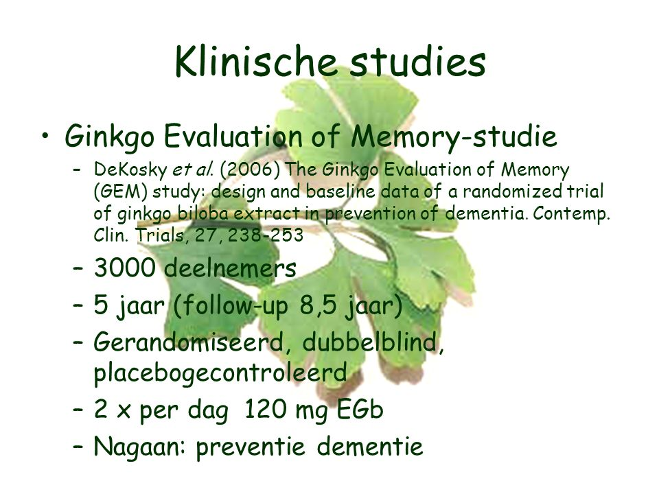 Klinische studies Ginkgo Evaluation of Memory-studie 3000 deelnemers