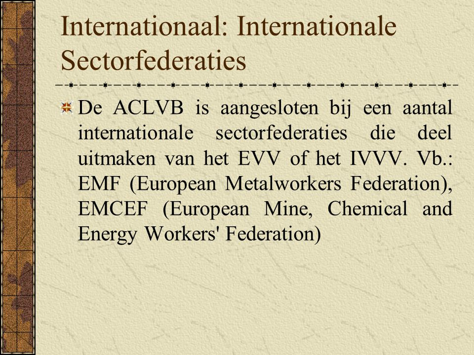 Internationaal: Internationale Sectorfederaties