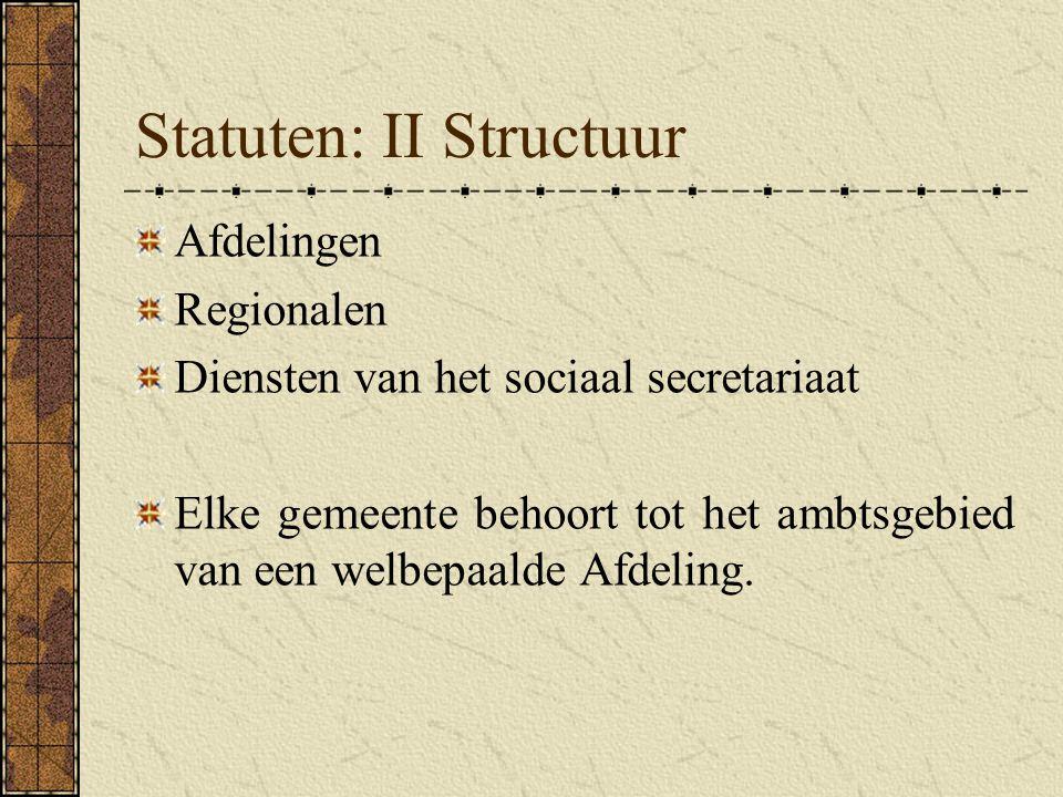 Statuten: II Structuur