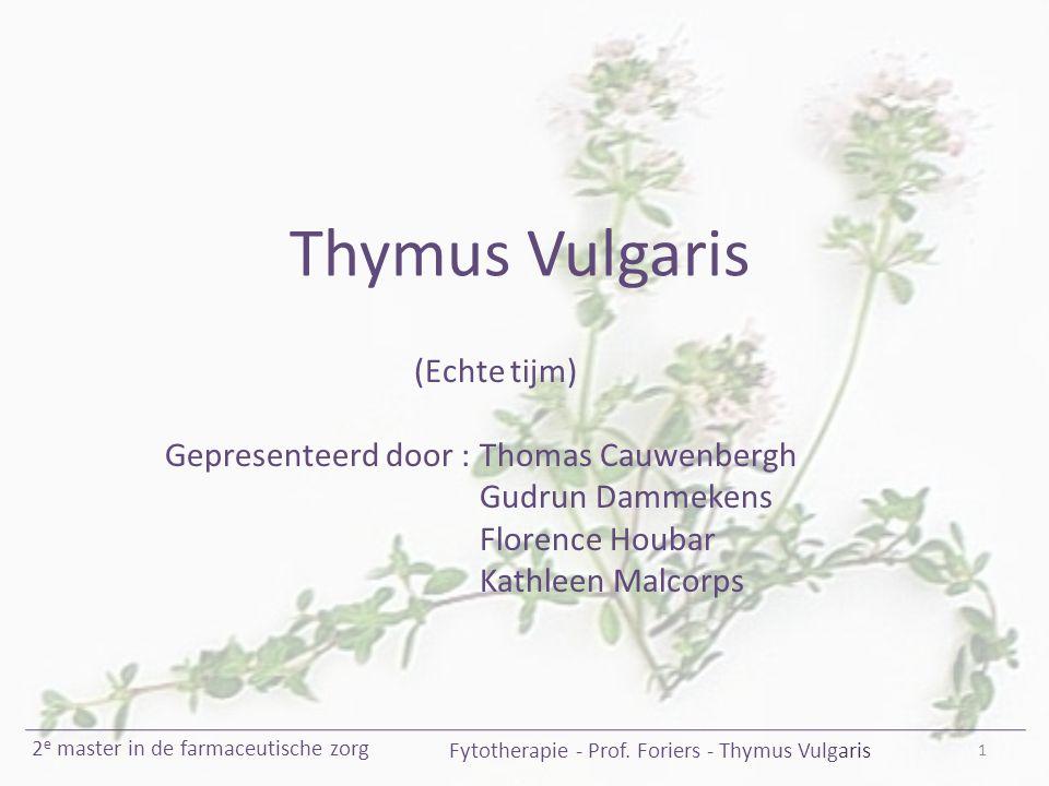 Fytotherapie - Prof. Foriers - Thymus Vulgaris