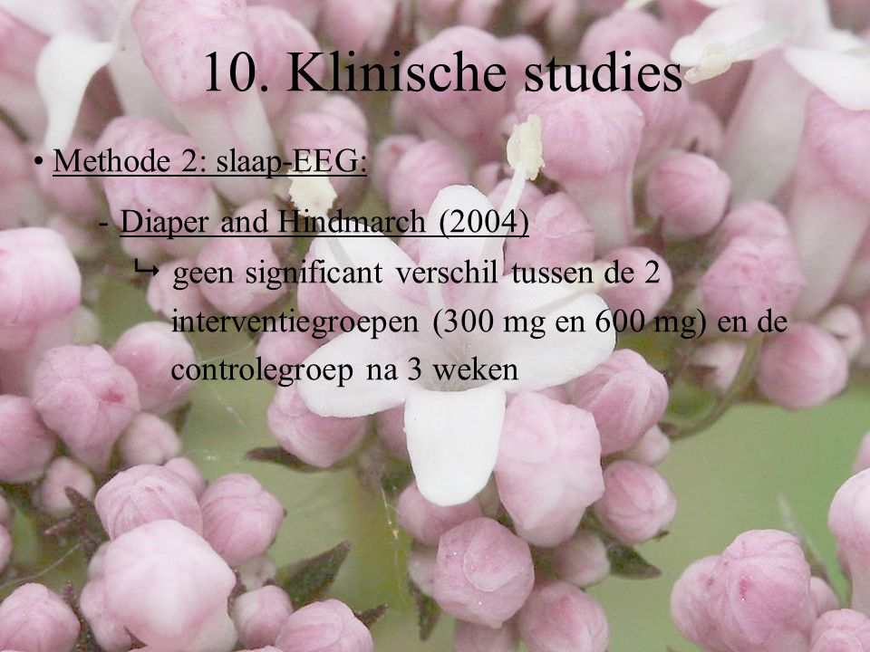 10. Klinische studies - Diaper and Hindmarch (2004)