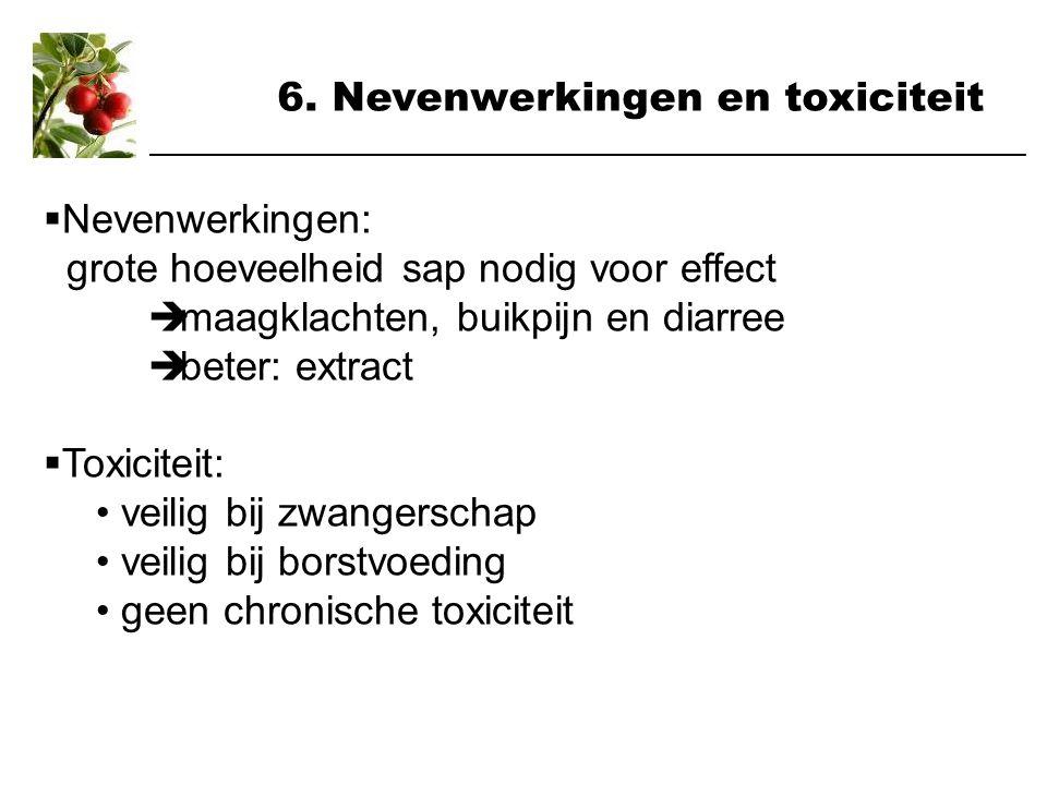 6. Nevenwerkingen en toxiciteit