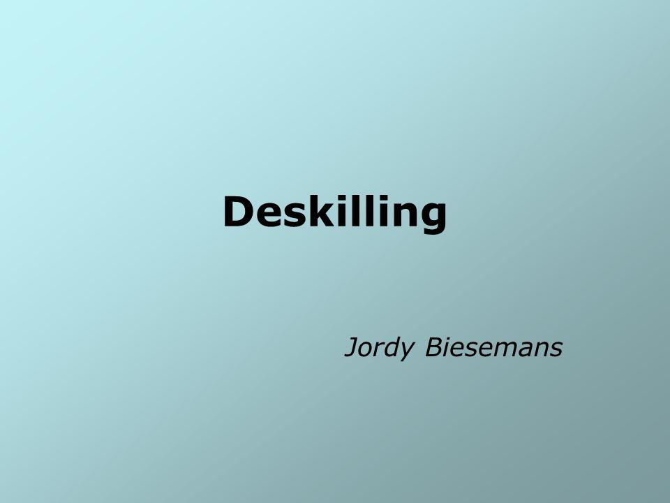 Deskilling Jordy Biesemans