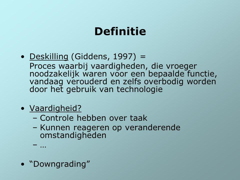 Definitie Deskilling (Giddens, 1997) =