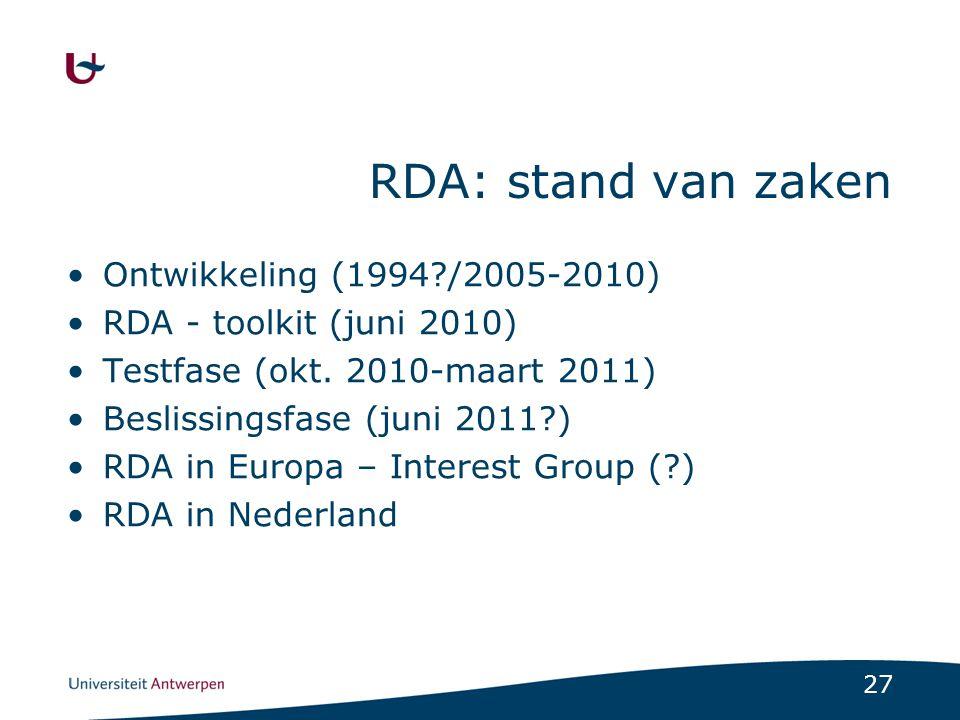 RDA: stand van zaken Ontwikkeling (1994 /2005-2010)