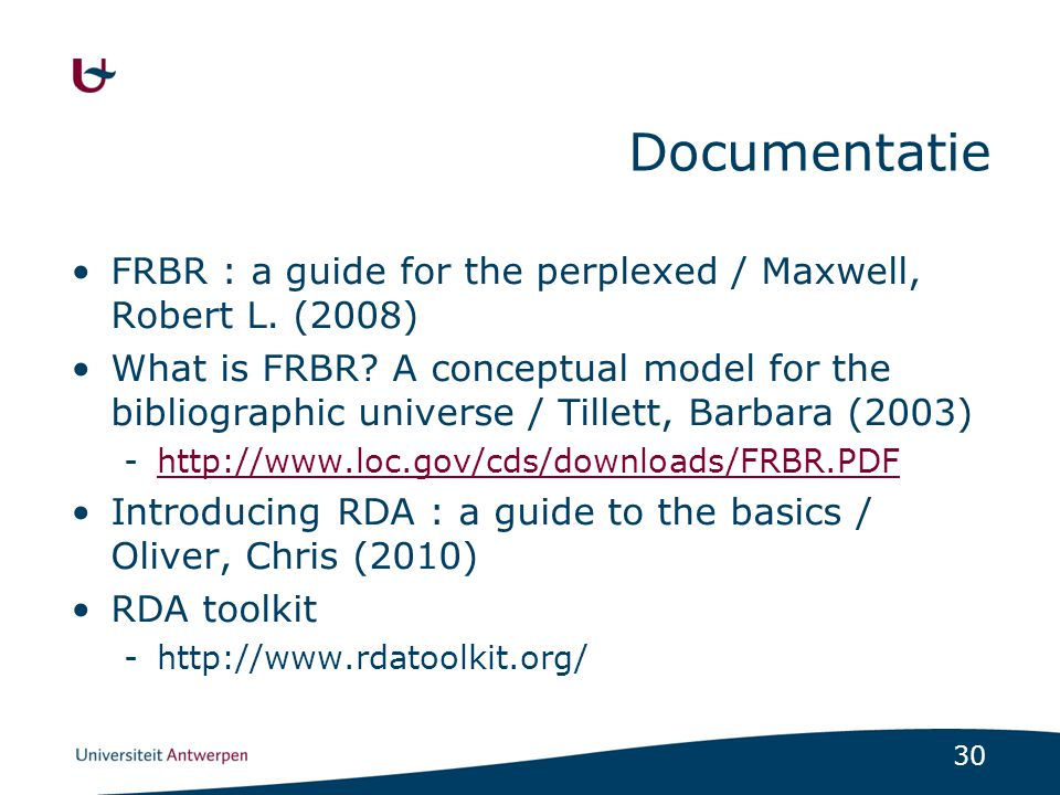 Documentatie FRBR : a guide for the perplexed / Maxwell, Robert L. (2008)