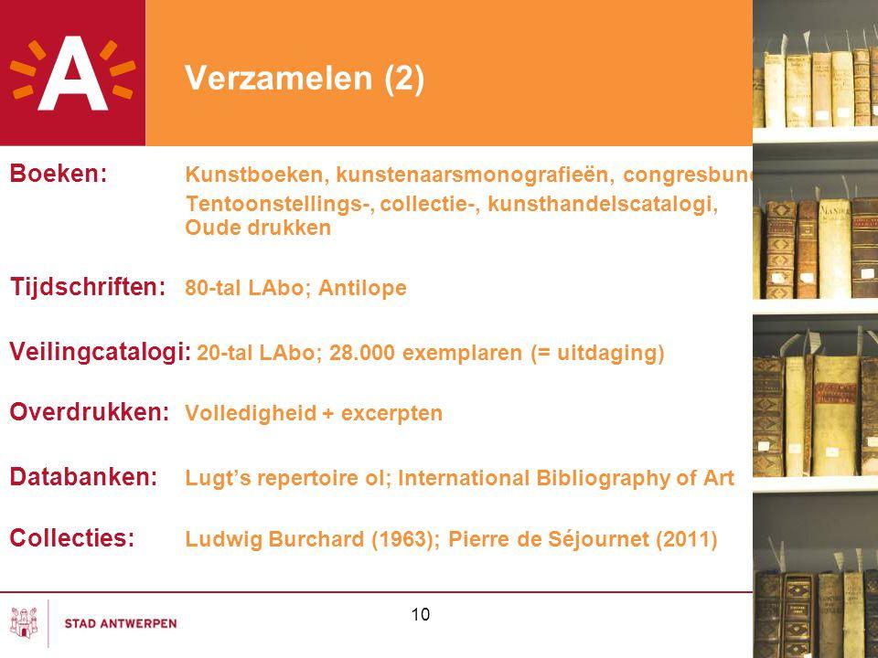 Verzamelen (2) Boeken: Kunstboeken, kunstenaarsmonografieën, congresbundels. Tentoonstellings-, collectie-, kunsthandelscatalogi, Oude drukken.