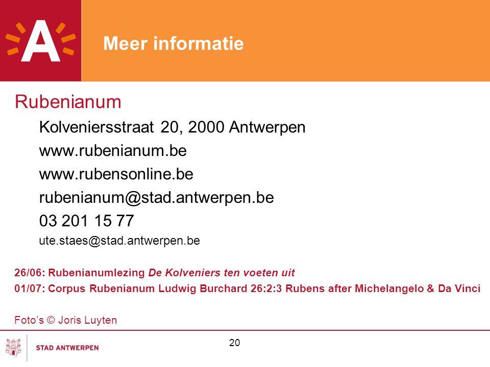 Meer informatie Rubenianum Kolveniersstraat 20, 2000 Antwerpen