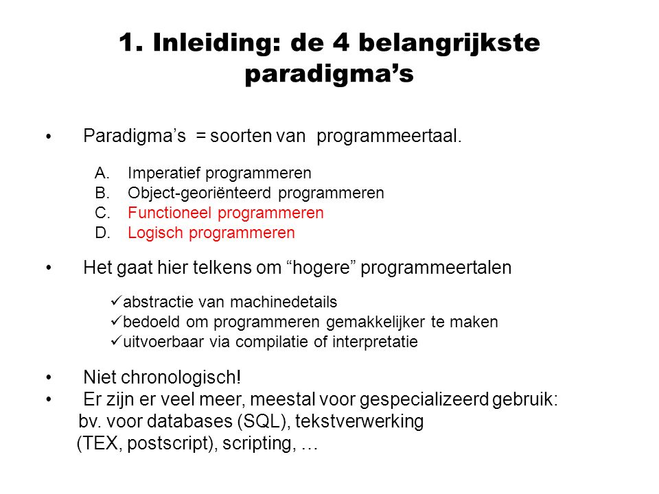 1. Inleiding: de 4 belangrijkste paradigma's