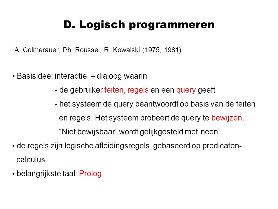D. Logisch programmeren