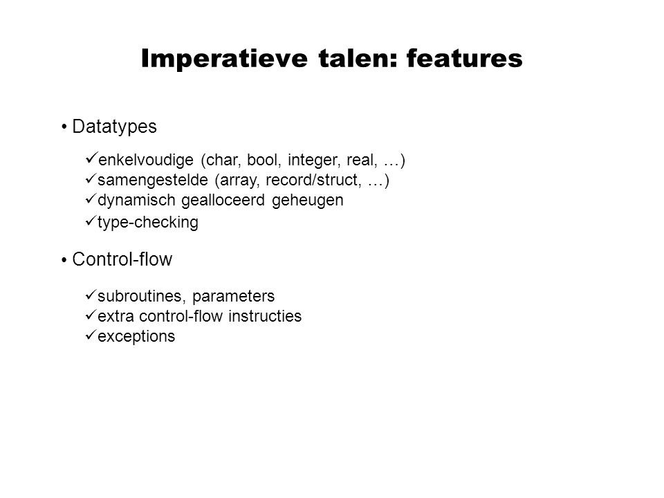 Imperatieve talen: features