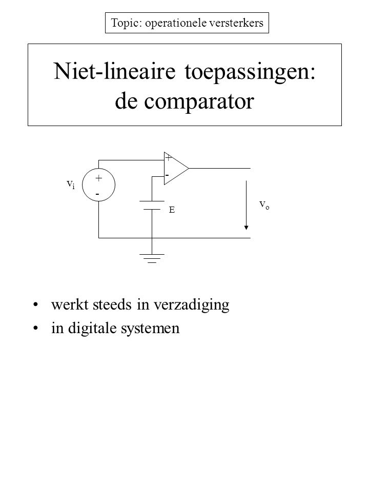 Niet-lineaire toepassingen: de comparator