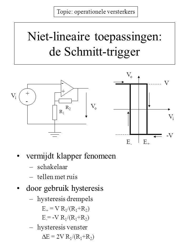 Niet-lineaire toepassingen: de Schmitt-trigger