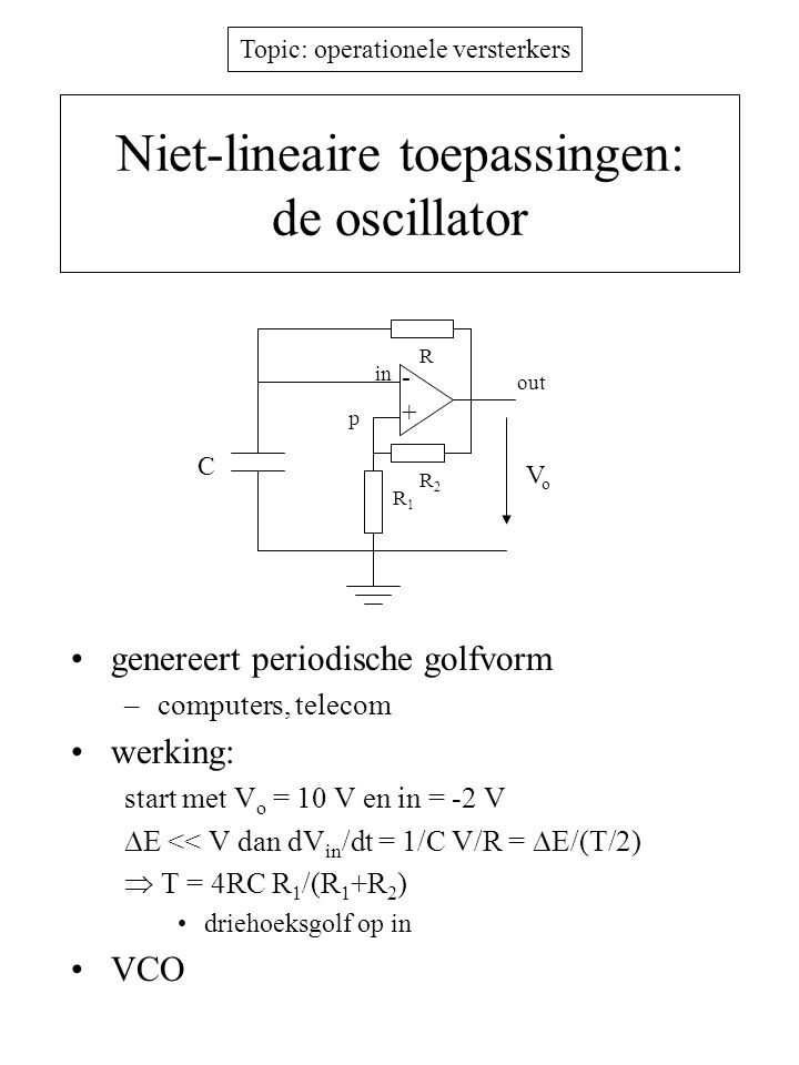 Niet-lineaire toepassingen: de oscillator