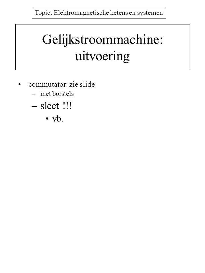 Gelijkstroommachine: uitvoering