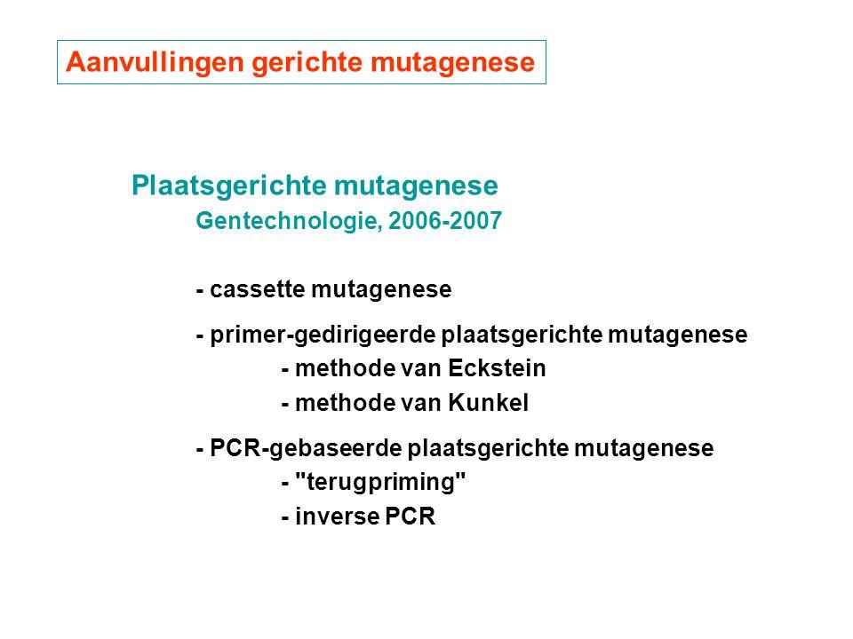 Aanvullingen gerichte mutagenese