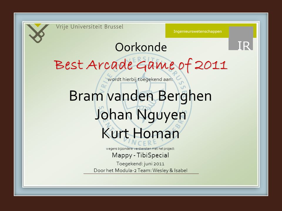 Best Arcade Game of 2011 Bram vanden Berghen Johan Nguyen Kurt Homan