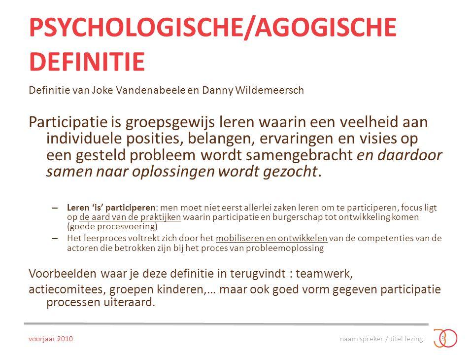 Psychologische/agogische definitie