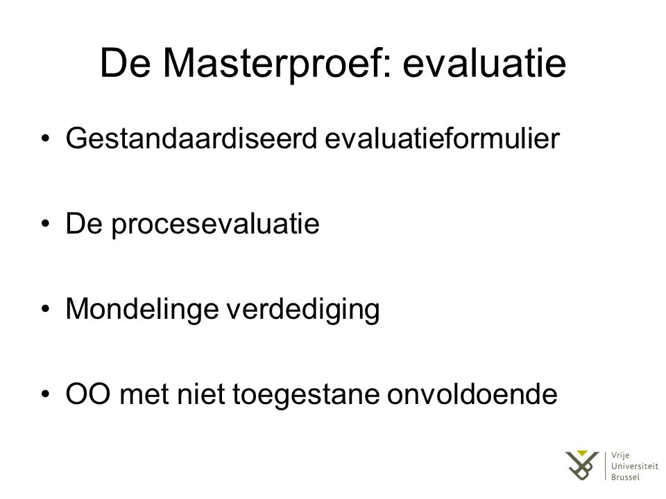 De Masterproef: evaluatie