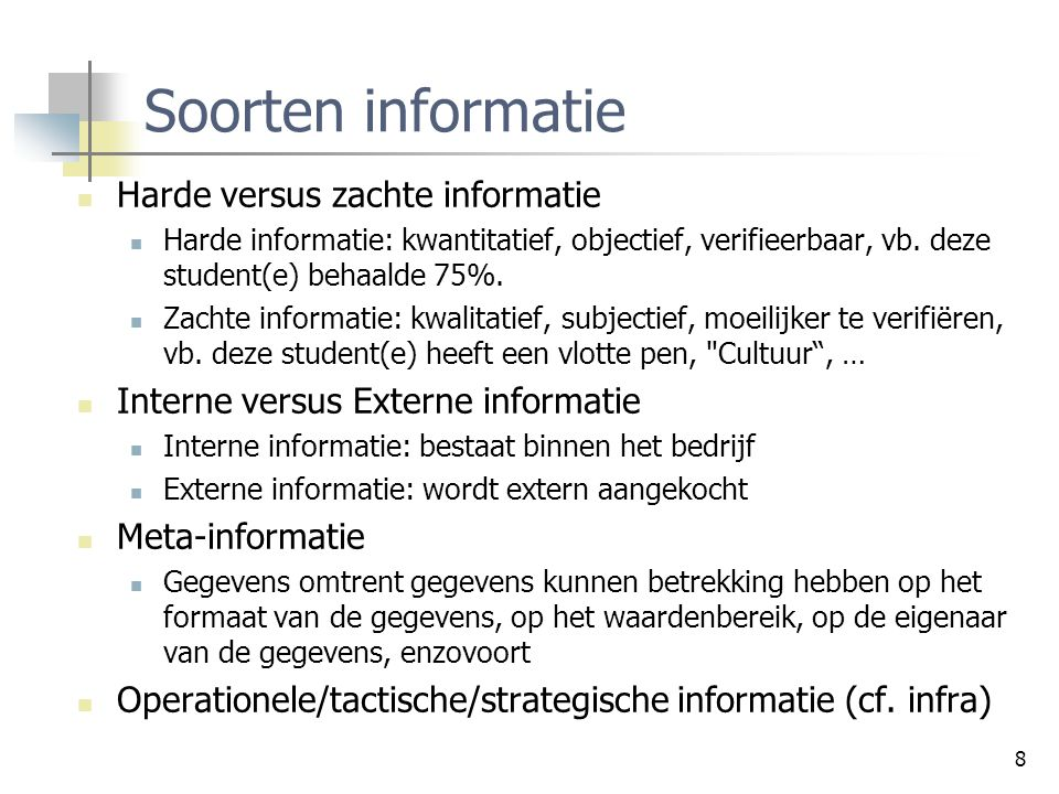 Soorten informatie Harde versus zachte informatie