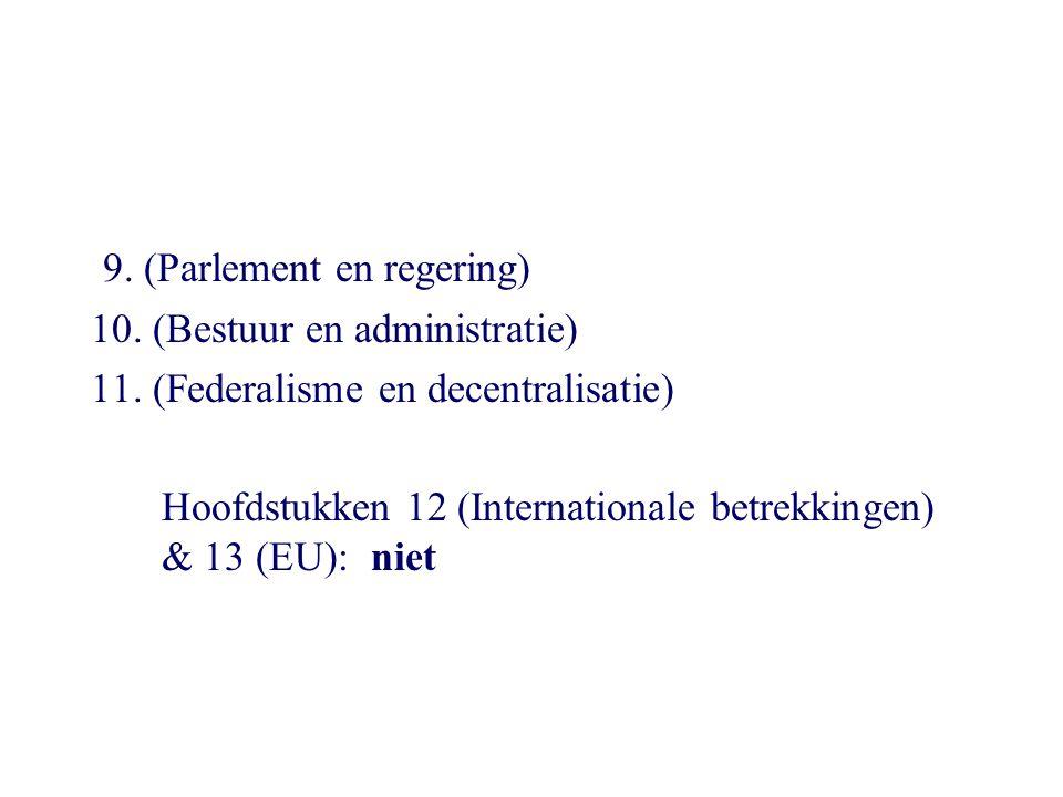 9. (Parlement en regering)