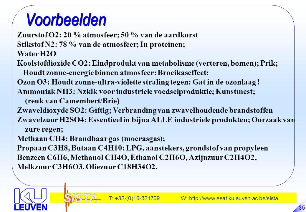 Voorbeelden Zuurstof O2: 20 % atmosfeer; 50 % van de aardkorst
