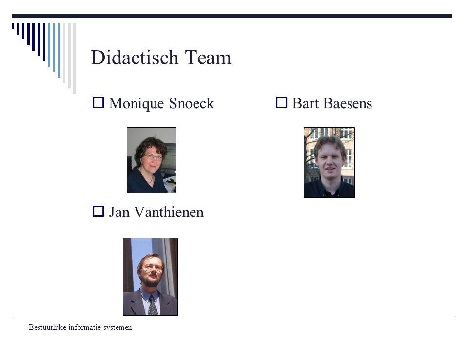 Didactisch Team Monique Snoeck Jan Vanthienen Bart Baesens