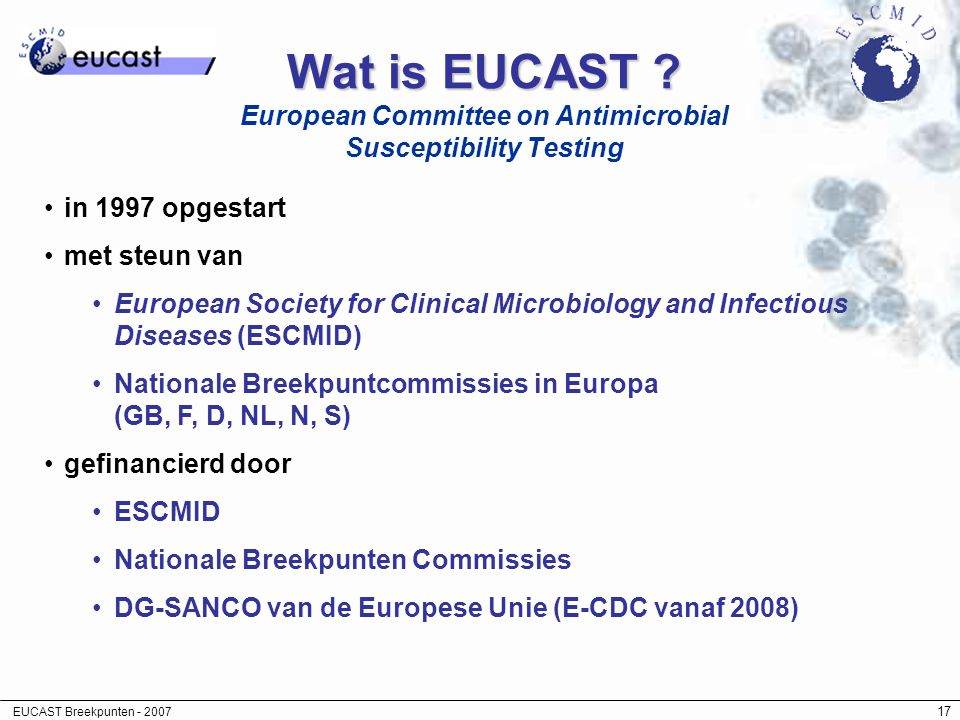 Wat is EUCAST European Committee on Antimicrobial Susceptibility Testing