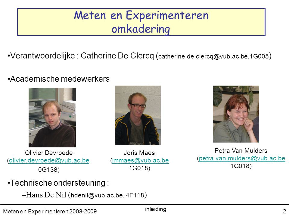 Meten en Experimenteren omkadering