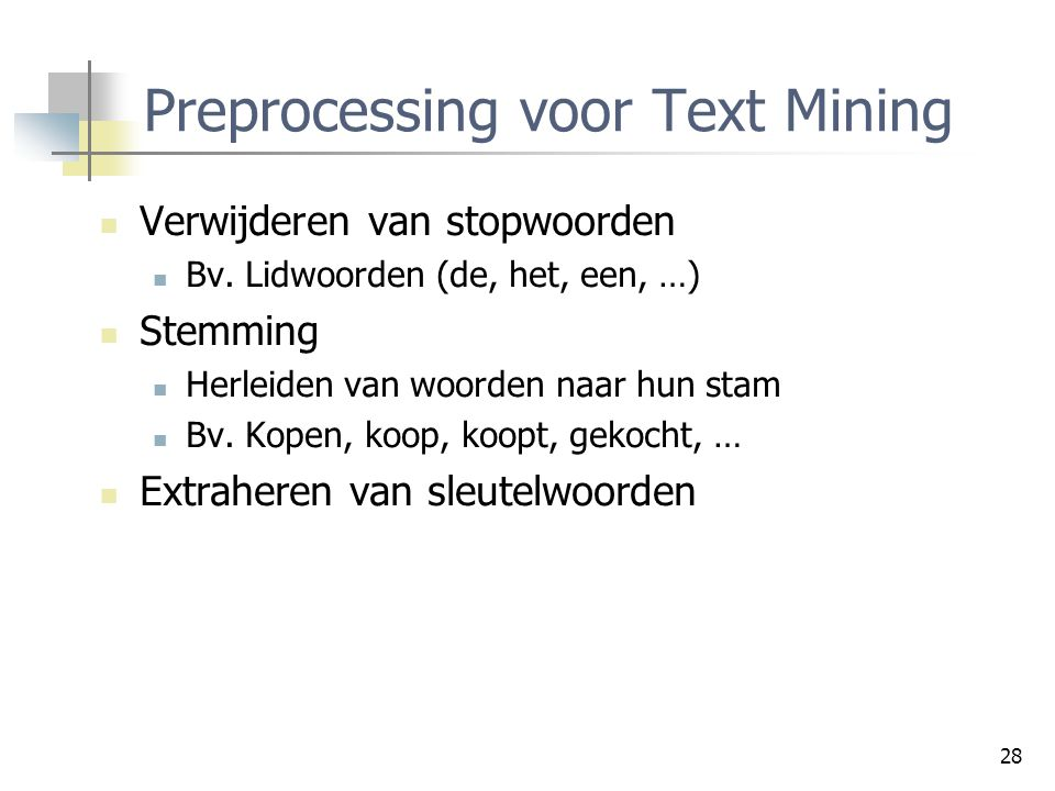 Preprocessing voor Text Mining