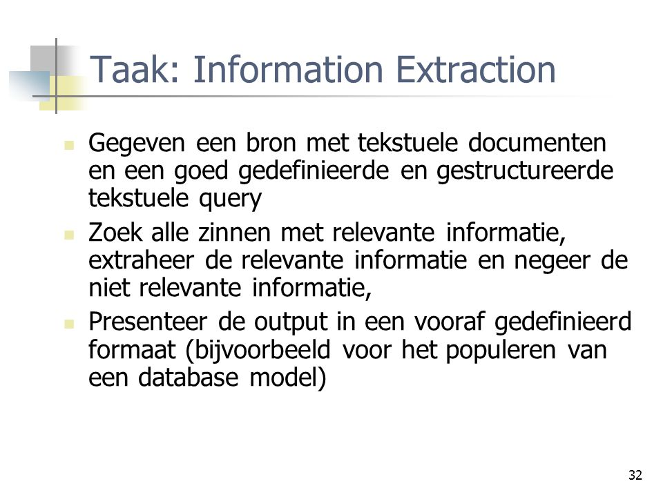 Taak: Information Extraction