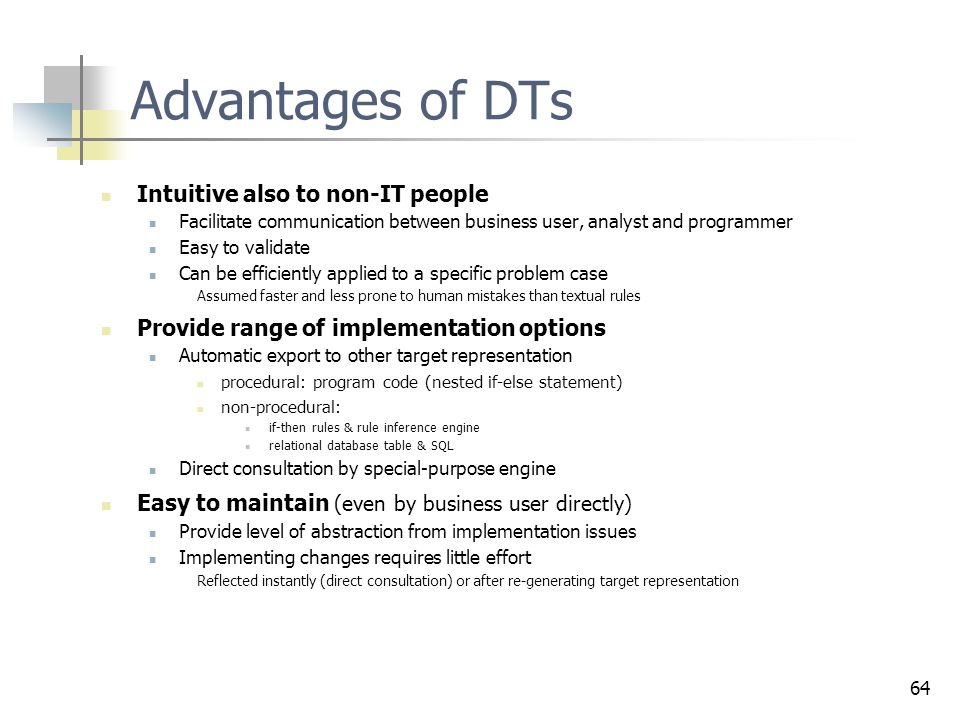 Advantages of DTs Intuitive also to non-IT people