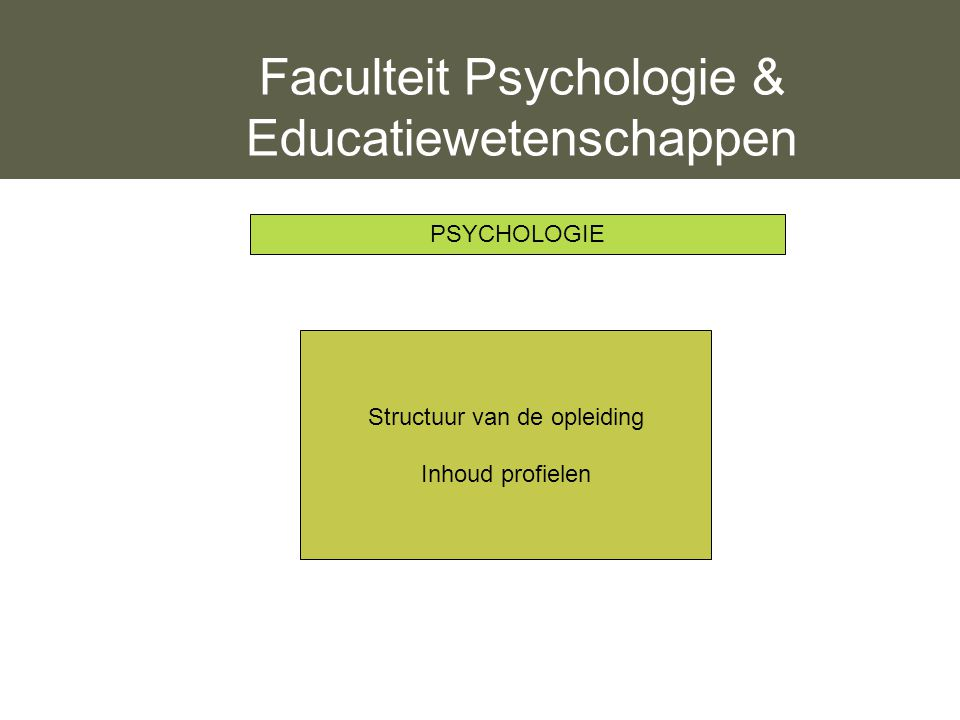 Faculteit Psychologie & Educatiewetenschappen