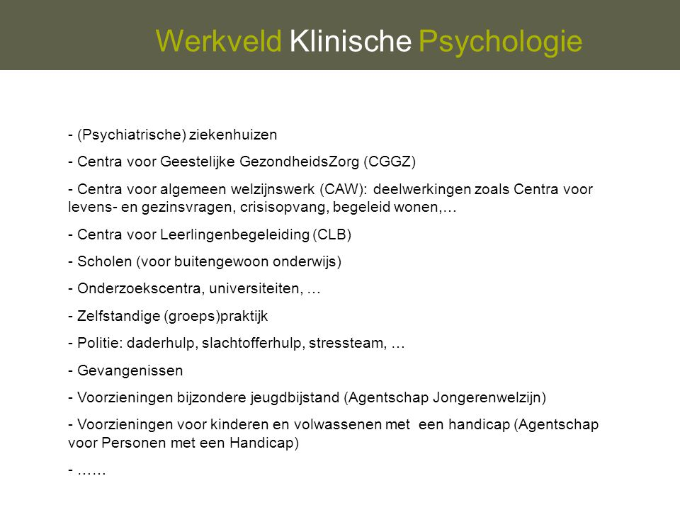 Werkveld Klinische Psychologie