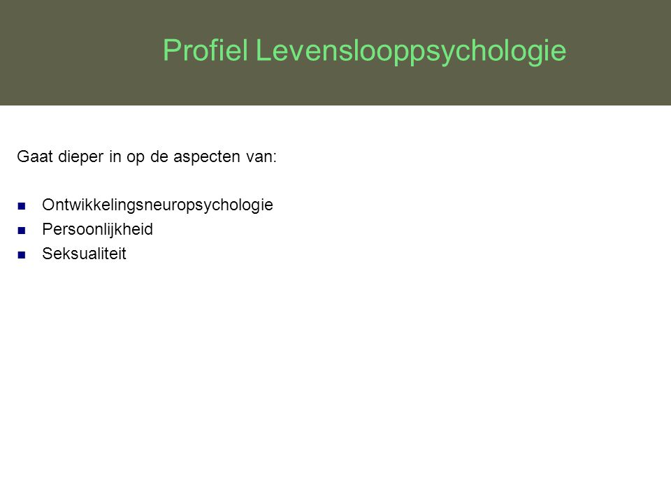 Profiel Levenslooppsychologie